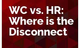 WC vs. HR: Where is the Disconnect?