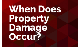 When Does Property Damage Occur?