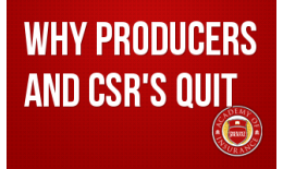 Why Producers and CSR's Quit