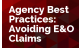 Agency Best Practices: Avoiding E&O Claims