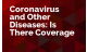 Coronavirus and Other Diseases: Is There Coverage