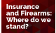 Insurance and Firearms- Where do we stand now?
