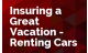 Insuring a Great Vacation - Renting Cars