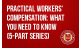 Practical Workers' Compensation: What You Need To Know (5-part series)